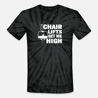 Chair Get Me High Cute Skiing Snowboarding - Unisex Tie Dye T-Shirt