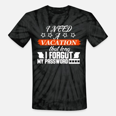 Vacation Country Vacation Country Vacations Travel Travelling Trip - Unisex Tie Dye T-Shirt