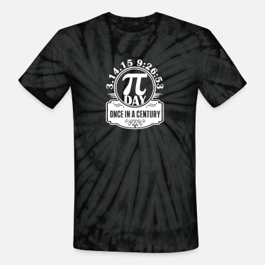 Century New Design Pi Day Once In A Century Best Seller - Unisex Tie Dye T-Shirt