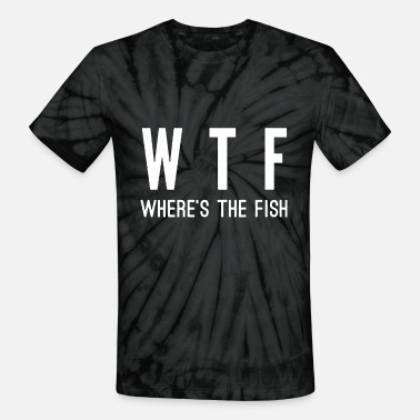 Couple WTF where's the fish - Unisex Tie Dye T-Shirt