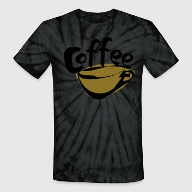 Gloria Jeans coffee! with coffee cup - Unisex Tie Dye T-Shirt