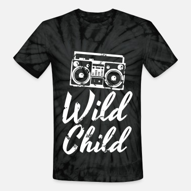 Ghetto Child Wild Child - Unisex Tie Dye T-Shirt