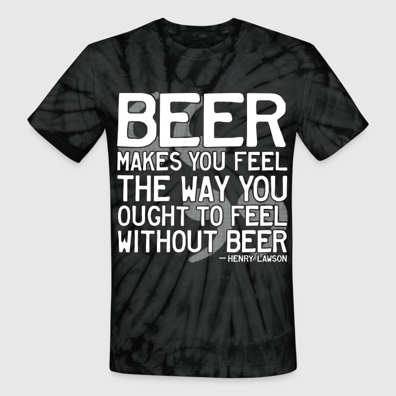 Henry Lawson Beer Quote - Unisex Tie Dye T-Shirt