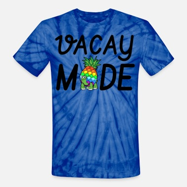 be086634b8 Vacay Mode Vacation Hawaii Beach Pineapple Gift - Unisex Tie Dye T-Shirt
