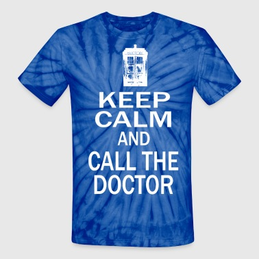 Keep Calm and Call The Doctor - Unisex Tie Dye T-Shirt