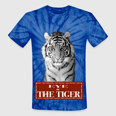 Eyes Of A Tiger Eye of the Tiger White - Unisex Tie Dye T-Shirt