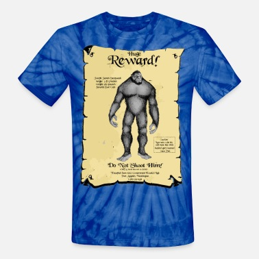 Wanted Poster Poster:  SASQUATCH Wanted! - Unisex Tie Dye T-Shirt