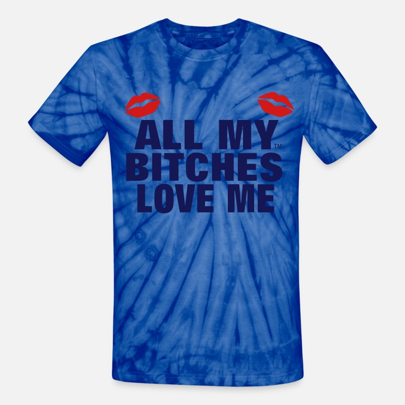 Hustle T-Shirts - ALL MY BITCHES LOVE ME - Unisex Tie Dye T-Shirt spider baby blue