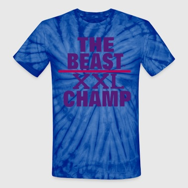 Swag Champ THE BEAST XXL CHAMP - Unisex Tie Dye T-Shirt