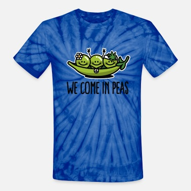 Green Peas Funny We come in peas / peace - Unisex Tie Dye T-Shirt