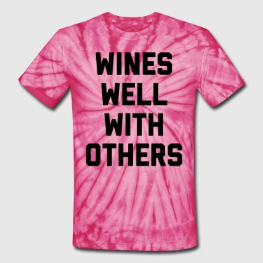 Wines Well Funny Quote - Unisex Tie Dye T-Shirt