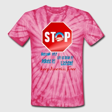 Stop The Rush! - Unisex Tie Dye T-Shirt