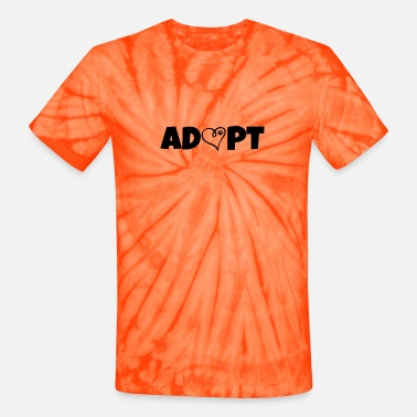 Adoption Adopt - Unisex Tie Dye T-Shirt