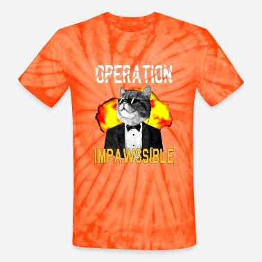 Mission Operation impawssible Funny Cat Secret Agent - Unisex Tie Dye T-Shirt