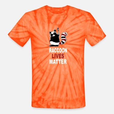 White Raccoon Lives Matter - Unisex Tie Dye T-Shirt