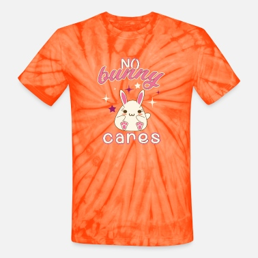 Bunny Tooth no bunny cares - Unisex Tie Dye T-Shirt