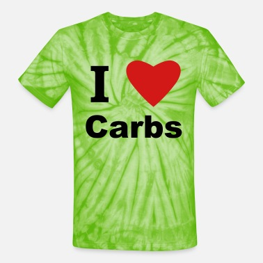 Carbs I Love Carbs! - Unisex Tie Dye T-Shirt