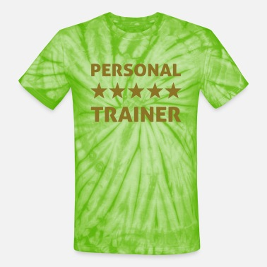 Personal Trainer personal trainer - Unisex Tie Dye T-Shirt
