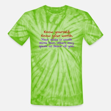 Know Your Worth - Unisex Tie Dye T-Shirt