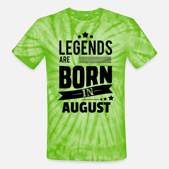 Born T-Shirts - Legends Are Born In AUGUST - Unisex Tie Dye T-Shirt spider lime green