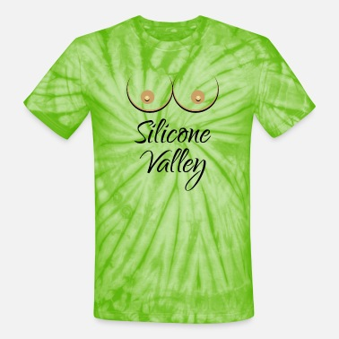 Silicone Silicone Valley (Falsies / Silicone Breast) - Unisex Tie Dye T-Shirt
