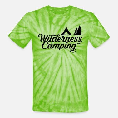 Whatever Wilderness Camping Camper Camp Wild Camping - Unisex Tie Dye T-Shirt