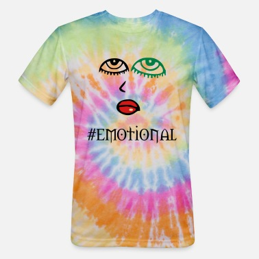 Emotion emotional - Unisex Tie Dye T-Shirt