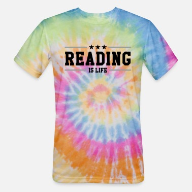 Stationery Press Trade Reading is life - Unisex Tie Dye T-Shirt