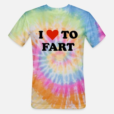 Farts I Love To Fart - Unisex Tie Dye T-Shirt