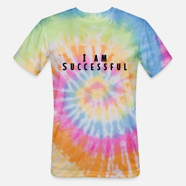 Successful I AM successful - Unisex Tie Dye T-Shirt
