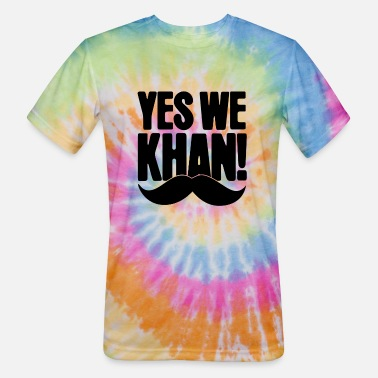 Yes we Khan - Unisex Tie Dye T-Shirt