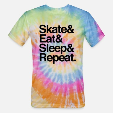Skate Eat Sleep Repeat Skate. Eat. Sleep Repeat - Unisex Tie Dye T-Shirt