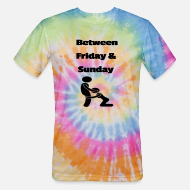 Friday Between Friday and Sunday 12 - Unisex Tie Dye T-Shirt