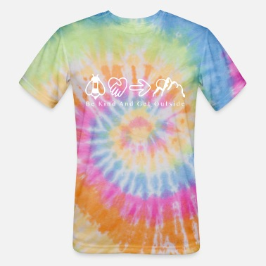 Outside Be Kind And Get Outside (white print) - Unisex Tie Dye T-Shirt