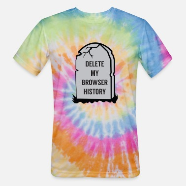 Browser Game Delete My Browser History - Unisex Tie Dye T-Shirt