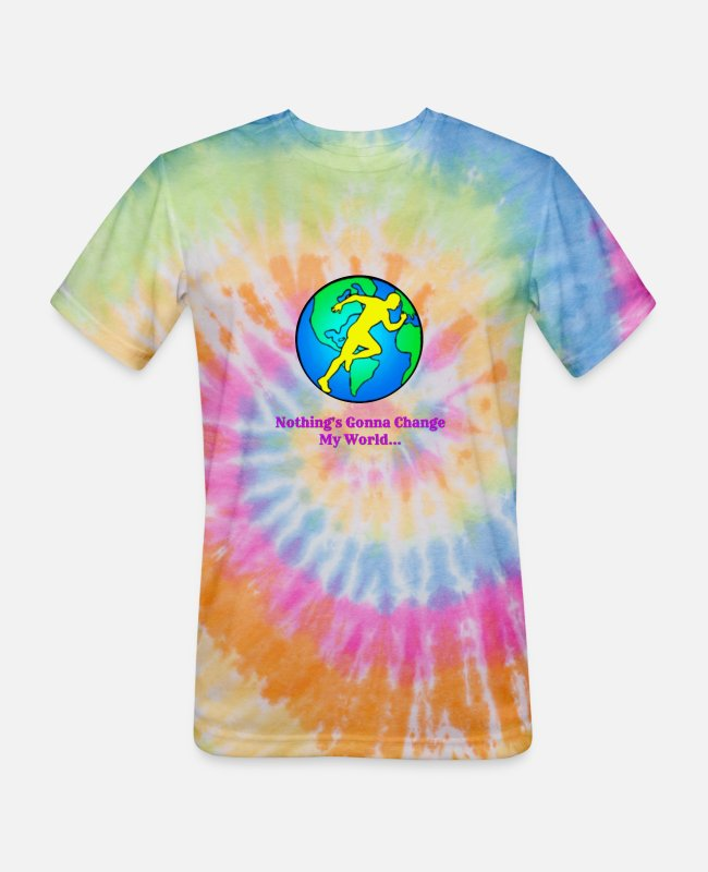Wife T-Shirts - Nothing's Gonna Change My World - Unisex Tie Dye T-Shirt rainbow