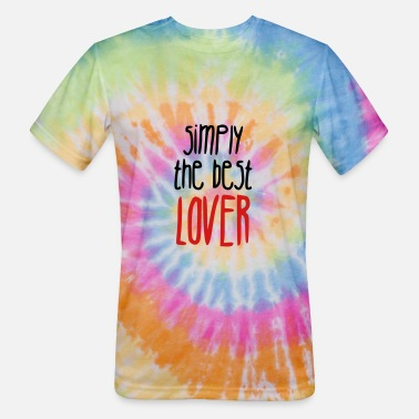 Romantic Joke Darling Simply the best lover - Unisex Tie Dye T-Shirt