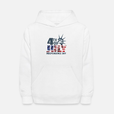 Th Of July 4 TH OF JULY INDEPENDENCE DAY - Kids' Hoodie