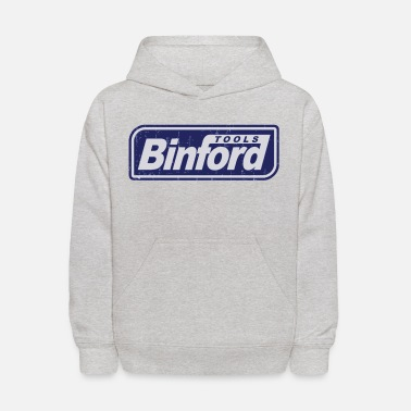 Binford Tool Time Binford Tools is proud to present - Kids' Hoodie