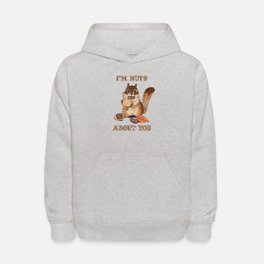 I'm Nuts About You Funny Squirrel Pun Couple - Kids' Hoodie