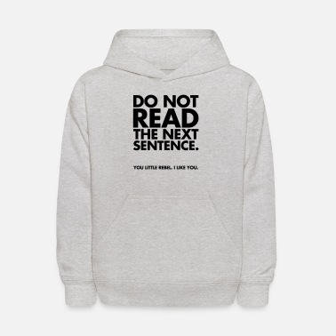 Sayings Do Not Read - Kids' Hoodie