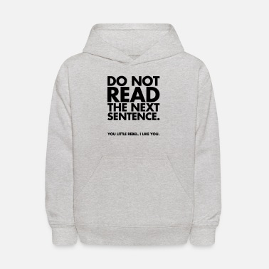 Funny Do Not Read - Kids' Hoodie