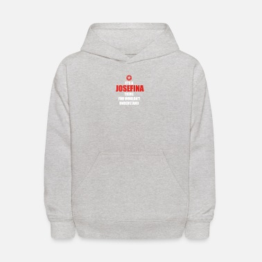 Josefina Geschenk it s a thing birthday understand JOSEFINA - Kids' Hoodie