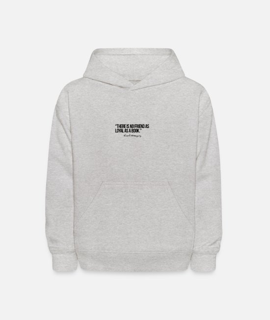 Read Hoodies & Sweatshirts - There is no friend as loyal as a book. - Kids' Hoodie heather gray