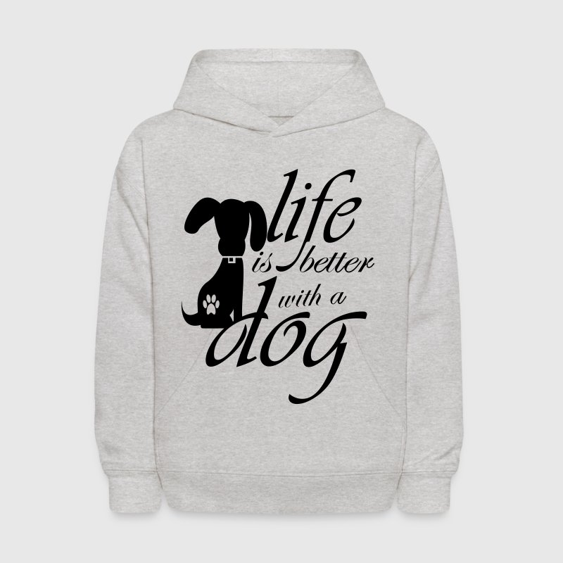 Life is better with a dog - Kids' Hoodie