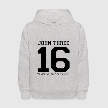 Freak Christian John Three 16 God So Loved The World - Kids' Hoodie
