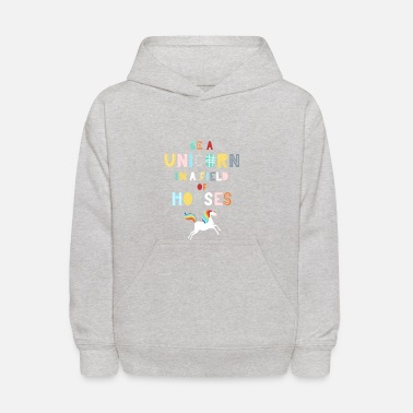 Magic Be A Unicorn In A Field Of Horses Magical Unicorn - Kids' Hoodie
