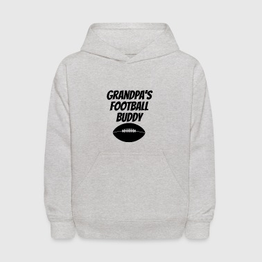Grandpas Football Buddy - Kids' Hoodie