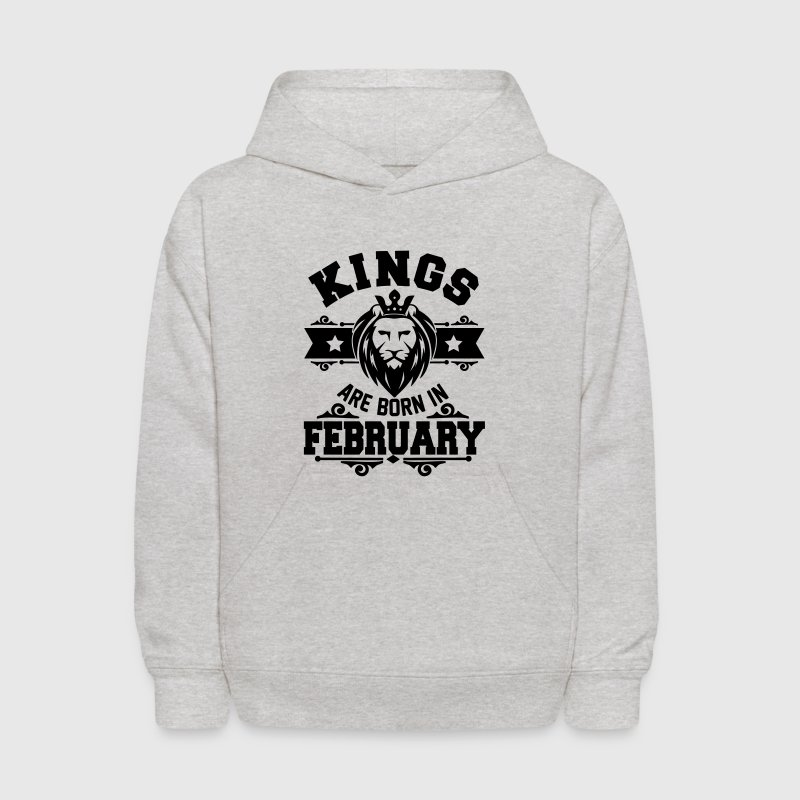 kings are born in february - Kids' Hoodie