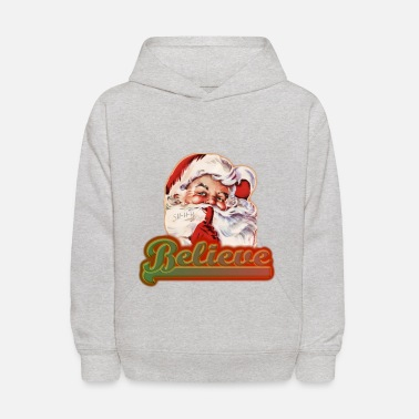 Santa Claus Fun Whimsical Santa Claus Believe Christmas - Kids' Hoodie